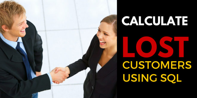 Calculate Lost Customers in SQL